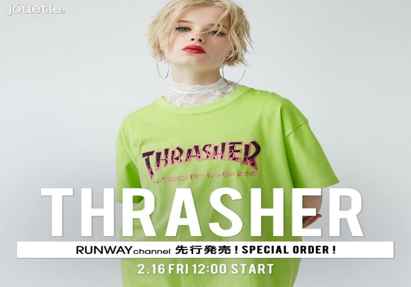 「THRASHER」SPECIAL ORDER