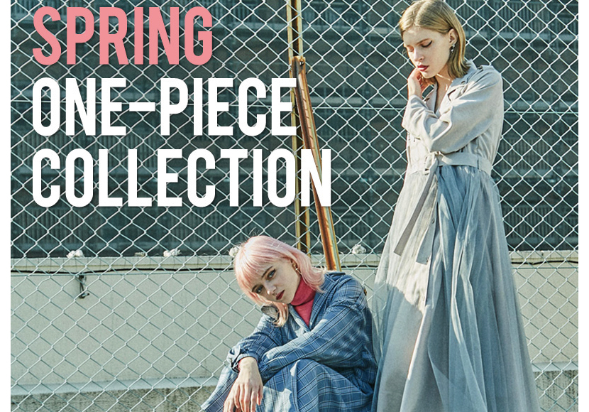 【SPRING ONE-PIECE COLLECTION】