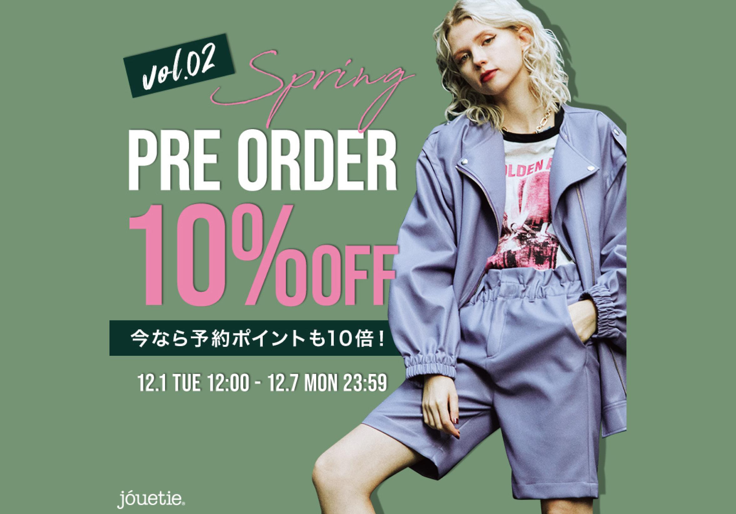 【SPRING PRE ORDER 10%OFF!】