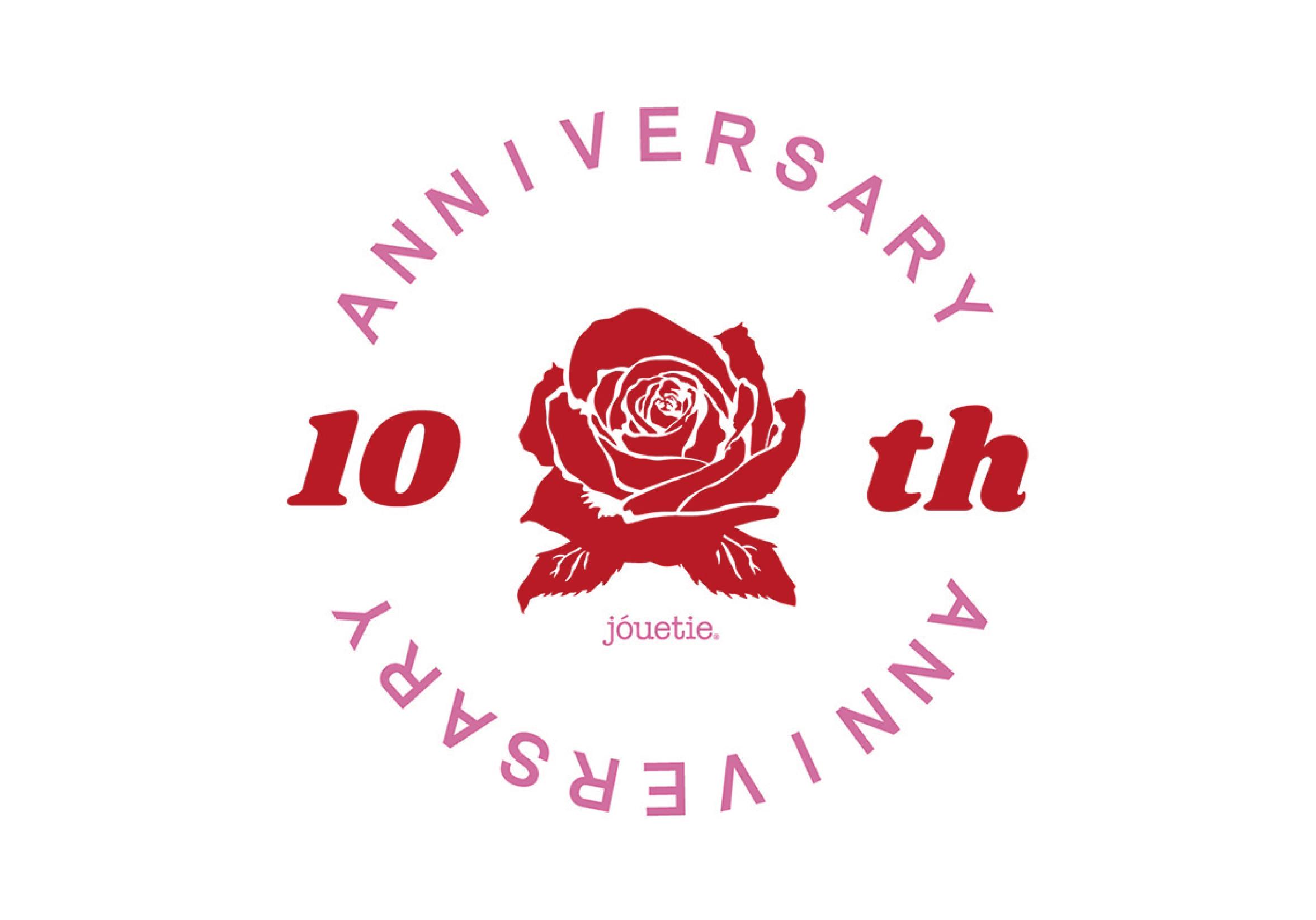 【jouetie 10th Anniversary】