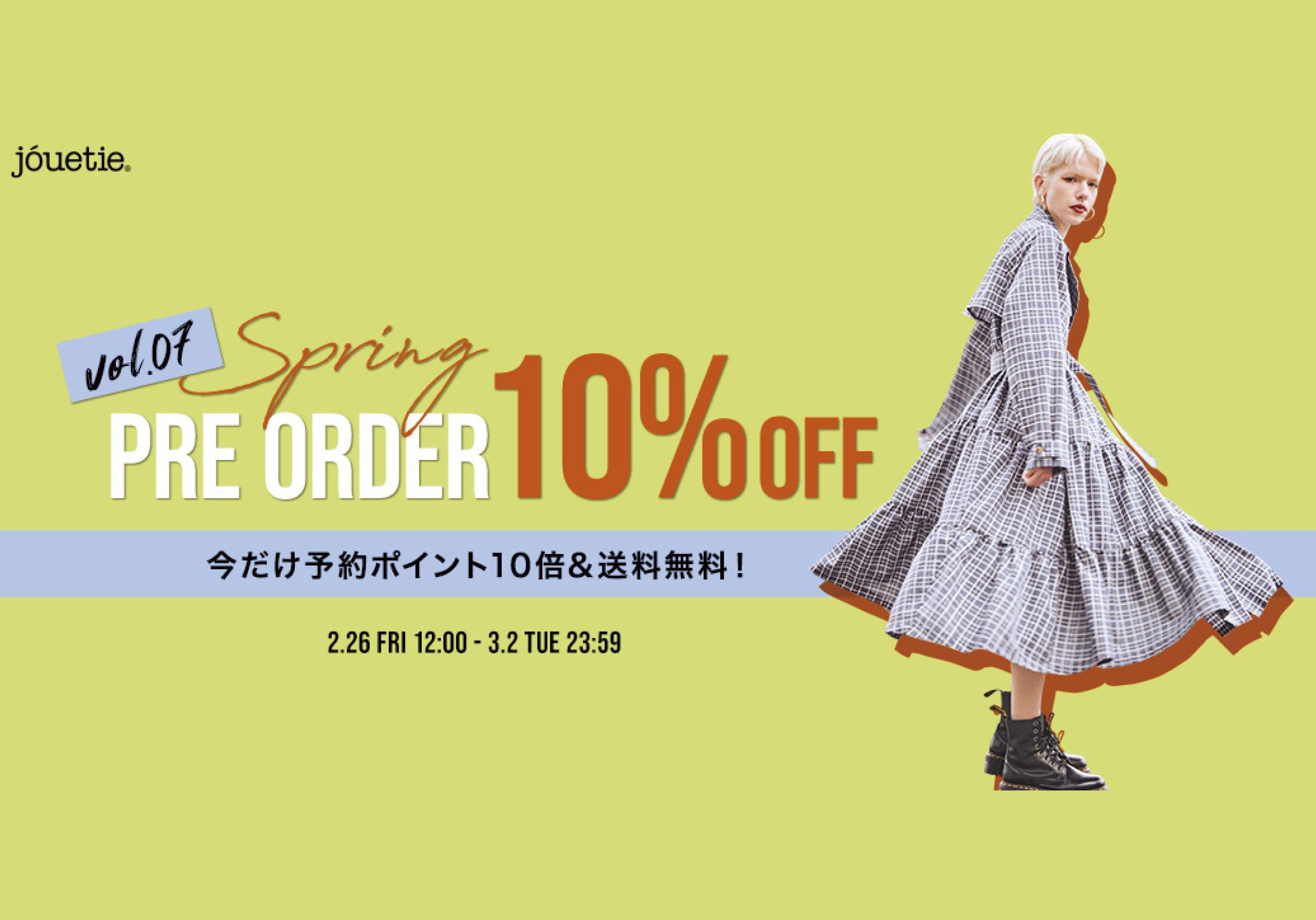 【SPRING PRE ORDER Vol.7】