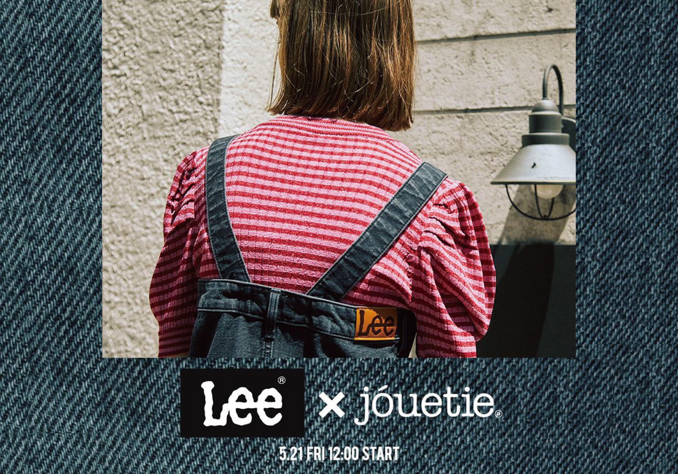 【SPECIAL COLLABORATION】Lee ×jouetie